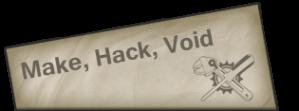 Make, Hack, Void Logo